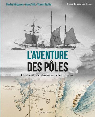 Charcot-aventurier-des-poles-et-visionnaire